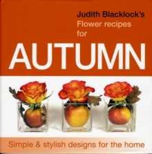 JUDITH BLACKLICKS FLOWER RECIPES FOR AUT, Hardback