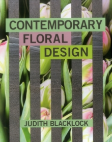 CONTEMPORARY FLORAL DESIGN, Hardback