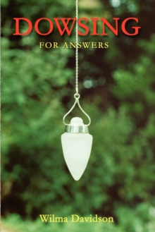 Dowsing for Answers, Paperback Book