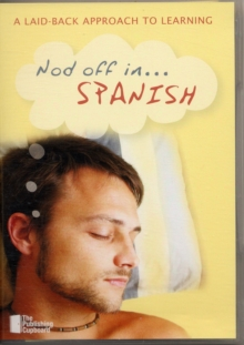 Nod Off in Spanish : A Laid-back Approach to Learning, Mixed media product Book