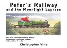 Peter's Railway and the Moonlight Express, Hardback Book