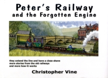 Peter's Railway and the Forgotten Engine, Hardback
