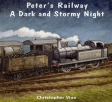 Peter's Railway a Dark and Stormy Night, Paperback Book