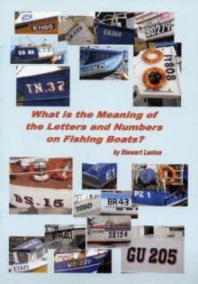 What is the Meaning of the Letters and Numbers on Fishing Boats?, Paperback