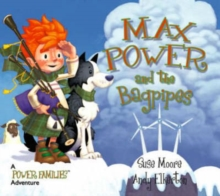 Max Power and the Bagpipes : A Power Families Adventure, Paperback
