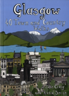 Glasgow : 40 Town and Country Walks, Paperback