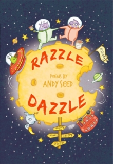 Razzle Dazzle : Poems by Andy Seed, Paperback