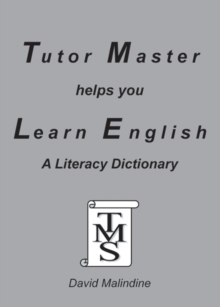Tutor Master Helps You Learn English : A Literacy Dictionary, Paperback