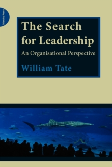 The Search for Leadership : An Organisational Perspective, Paperback