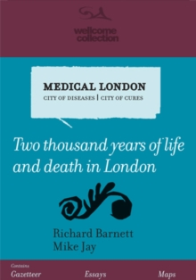 Medical London : City of Diseases, City of Cures, Paperback