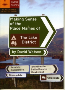 Making Sense of the Place Names of the Lake District, Paperback