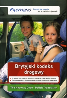 The Highway Code in Polish / Brytyjski Kodeks Drogowy, Paperback
