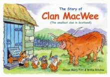 Clan MacWee : The Smallest Clan in Scotland, Paperback