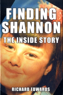 Finding Shannon : The Inside Story, Paperback