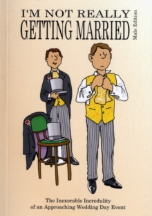 I'm Not Really Getting Married - Male Edition, Paperback