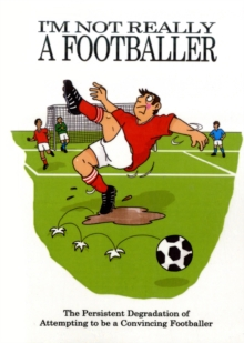 I'm Not Really a Footballer, Paperback