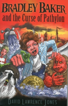 Bradley Baker and the Curse of Pathylon, Paperback