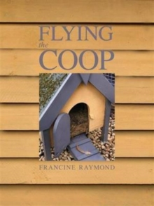 Flying the Coop, Paperback Book