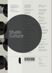 Studio Culture : The Secret Life of the Graphic Design Studio, Paperback