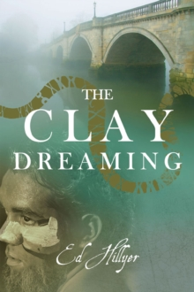 The Clay Dreaming, Paperback