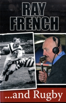 Ray French...and Rugby, Paperback