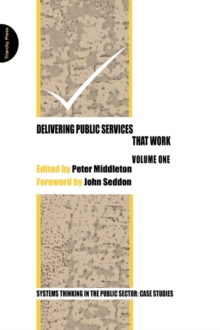 Delivering Public Services That Work : Vol. 1, Paperback