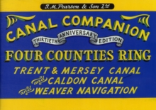 Pearson's Canal Companion - Four Counties Ring : Trent & Mersey Canal and Caldon Canal and Weaver Navigation, Paperback