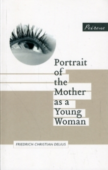 Portrait of the Mother as a Young Woman, Paperback Book