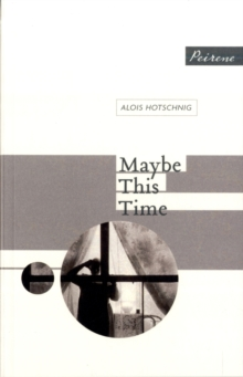 Maybe This Time, Paperback
