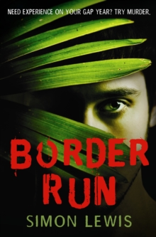 The Border Run, Paperback