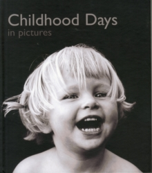 Childhood Days in Pictures, Hardback Book