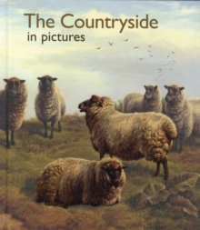 The Countryside in Pictures, Hardback Book