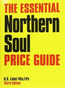 ESSENTIAL NORTHERN SOUL PRICE GUIDE, Paperback