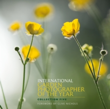 International Garden Photographer of the Year : Images of a Green Planet Bk. 5, Paperback