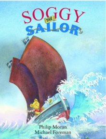 Soggy the Sailor, Hardback Book