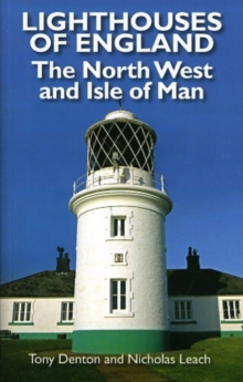 Lighthouses of the Isle of Man and North West England, Paperback Book