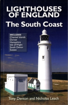 Lighthouses of England : The South Coast, Paperback