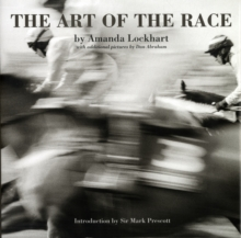 The Art of the Race, Hardback