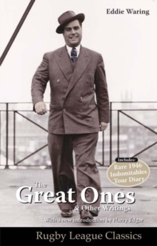 Eddie Waring - the Great Ones and Other Writings, Paperback
