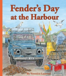 Fender's Day at the Harbour : Book 4, Paperback