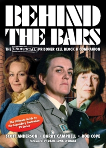 Behind the Bars : The Unofficial Prisoner Cell Block H Companion, Paperback