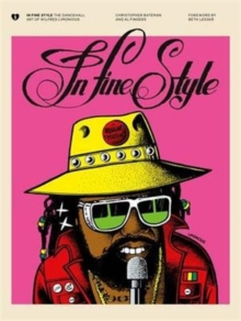 In Fine Style : The Dancehall Art of Wilfred Limonious, Hardback