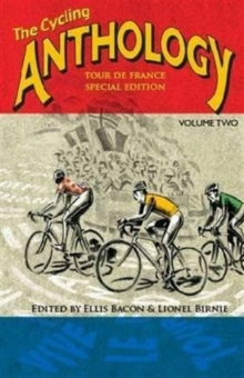 The Cycling Anthology : Tour De France Edition 2, Paperback