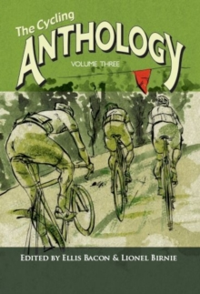 The Cycling Anthology : Volume 3, Paperback Book