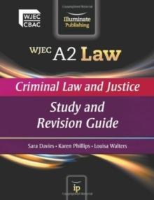WJEC A2 Law - Criminal Law and Justice : Study and Revision Guide, Paperback