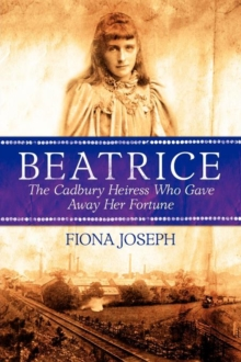 Beatrice the Cadbury Heiress Who Gave Away Her Fortune, Book Book