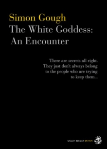 The White Goddess : An Encounter, Paperback Book
