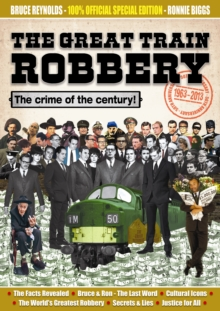 The Great Train Robbery 50th Anniversary:1963-2013, Paperback