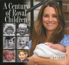 A Century of Royal Children, Hardback