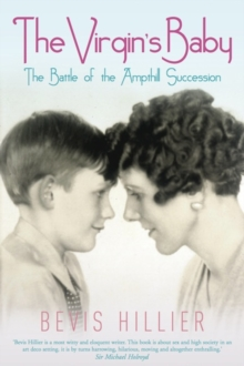 The Virgin's Baby : The Battle of the Ampthill Succession, Hardback